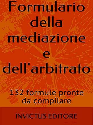 Formulario della mediazione e dellarbitrato