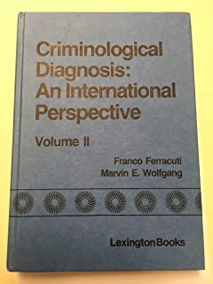 Criminological Diagnosis: An International Perspective
