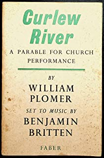 Curlew River, a parable for church performance by William Plomer. Set to music by Benjamin Britten, op. 71 - [Uniform Title: Curlew River. Libretto. English]