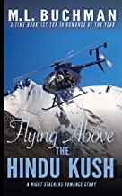 Flying Above the Hindu Kush: a military Special Operations romance story (The Night Stalkers Short Stories Book 8)