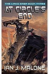 At Circle's End (The Mako Saga Book 3) Kindle Edition