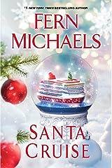 Santa Cruise: A Festive and Fun Holiday Story Kindle Edition