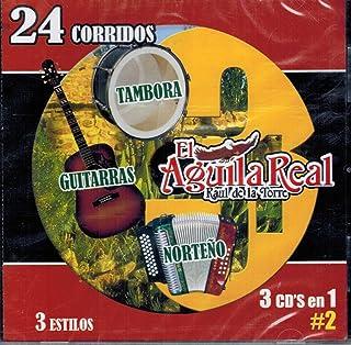 El Aguila Real (24 Corridos: Tambota, Guitarras y Norteno 3 Cds en 1