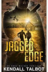 Jagged Edge: An Edge Malone Thriller Kindle Edition