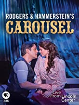 Live from Lincoln Center: Rodgers and Hammerstein's Carousel