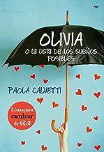 Olivia o la lista de los sueños posibles (MR Emociónate) (Spanish Edition)
