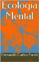Ecologia Mental (Portuguese Edition)