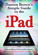 Damon Brown's Simple Guide to the iPad (iOS 7 Update)