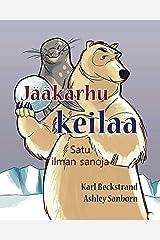 Jääkarhu keilaa: Satu ilman sanoja (Stories Without Words Book 1) Kindle Edition