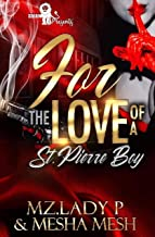 For The Love of a St.Pierre Boy: St. Pierre Boyz Part 4 (The Finale)