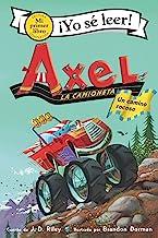 Axel la camioneta: Un camino rocoso: Axel the Truck: Rocky Road (Spanish edition) (My First I Can Read)