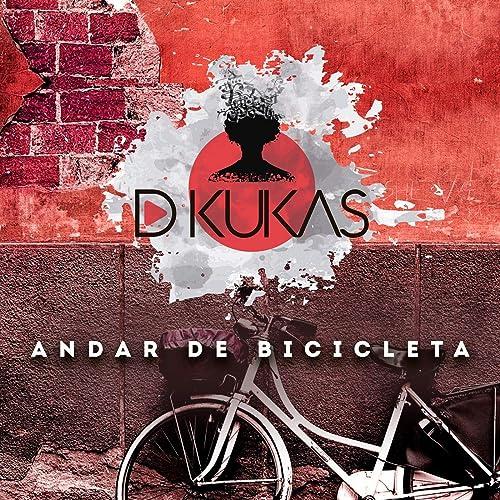 Andar de Bicicleta de DKukas en Amazon Music - Amazon.es
