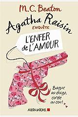 Agatha Raisin enquête 11 - L'enfer de l'amour Format Kindle