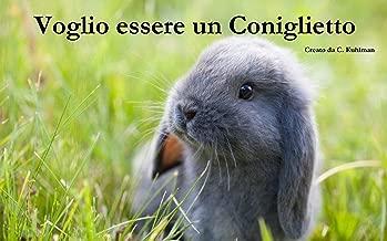 Voglio essere un Coniglietto: Cura dell'umore (Italian Edition)