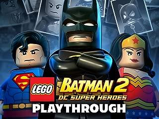 Clip: Lego Batman 2 : DC Super Heroes Playthrough