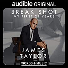 Break Shot: My First 21 Years: James Taylor
