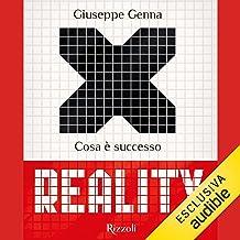 Reality: Cosa è successo