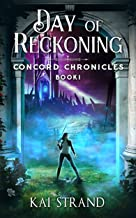 Day of Reckoning (Concord Chronicles Book 1)