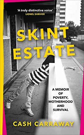 Skint Estate: A memoir of poverty, motherhood and survival (English Edition)