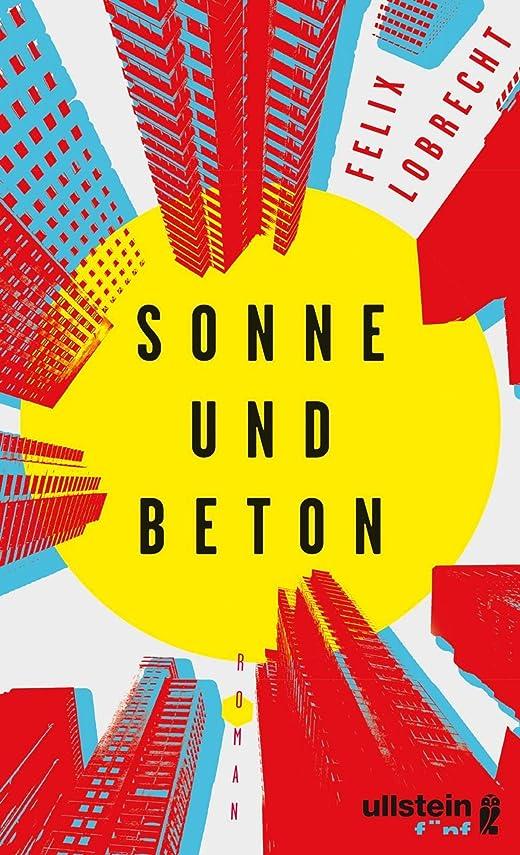 歩行者テーブル時計回りSonne und Beton: Roman (German Edition)