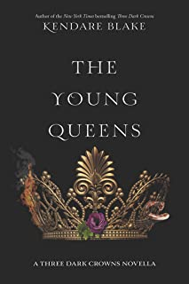 The Young Queens (Three Dark Crowns Novella Book 1)