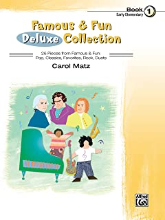 Famous & Fun Deluxe Collection, Bk 1: 26 Pieces from Famous & Fun: Pop, Classics, Favorites, Rock, Duets