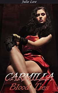 Carmilla: Blood Ties (Lesbian, Romance, Fiction, Paranormal, Vampire)