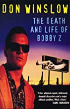 The Death And Life Of Bobby Z (English Edition)