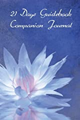 21 Days Guidebook Companion Journal Paperback
