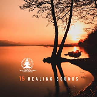 15 Healing Sounds - Let Go of Negative Energy, Stress, Anxiety & Depression