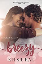 Breezy: an enemies to lovers, office romcom stand alone (Signature Sweethearts)