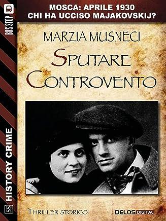 Sputare controvento (History Crime)