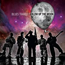 Best blues traveler blow up the moon Reviews