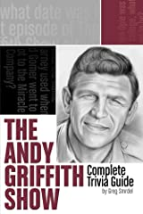"""""""The Andy Griffith Show"""" Complete Trivia Guide Kindle Edition"""