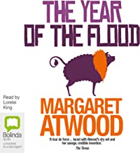 The Year of the Flood: MaddAddam Trilogy, Book 2