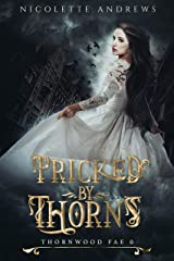 Pricked by Thorns : Thornwood Fae 0 Kindle Edition