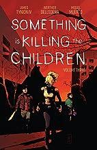 Something is Killing the Children Vol. 3 (English Edition)