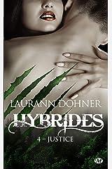 Justice: Hybrides, T4 Format Kindle