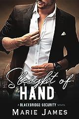 Sleight of Hand (Blackbridge Security Book 7) Kindle Edition
