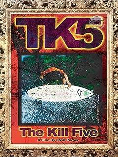 The Kill Five
