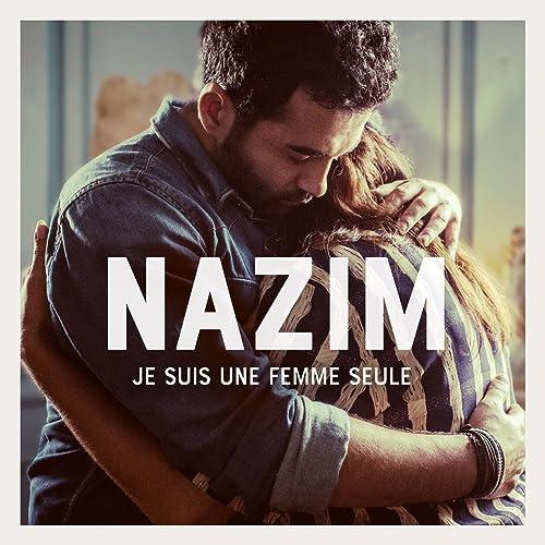 nazim je suis une femme seule