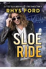 Sloe Ride (Français) (Série Sinners (Français) t. 4) Format Kindle