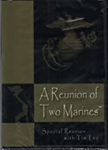 A Reunion of Two Marines: Special Reunion with Tim Lee