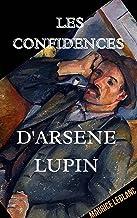 Les Confidences d'Arsène Lupin' Illustrée (French Edition)