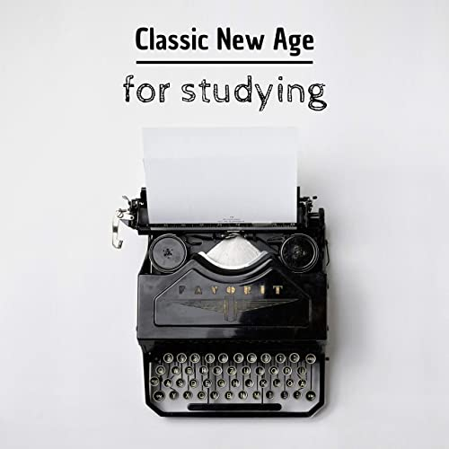 Classic New Age for Studying - Motivational Instrumental