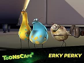 Erky Perky - Season 3