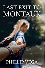 Last Exit to Montauk Kindle Edition
