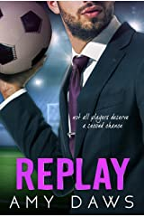 Replay: Second Chance Sports Romance Kindle Edition
