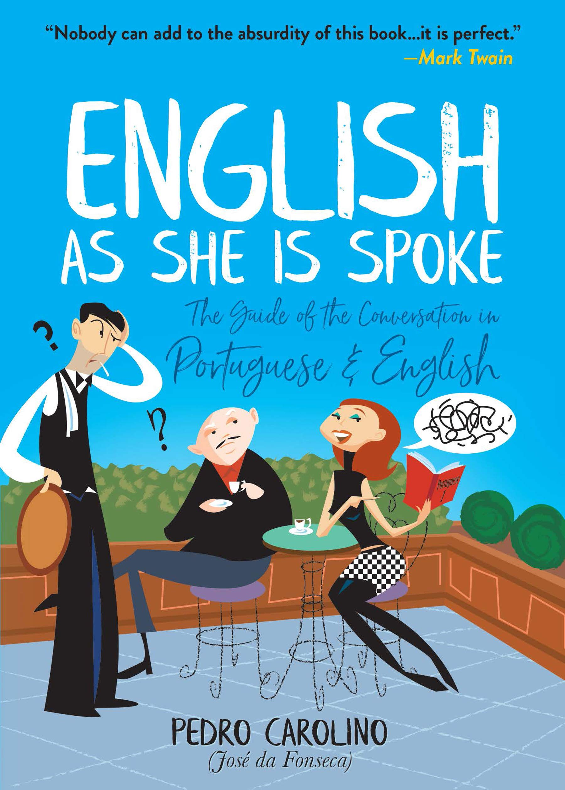 Image OfEnglish As She Is Spoke: The Guide Of The Conversation In Portuguese And English