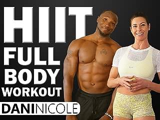 HIIT Full Body Workout - Dani Nicole
